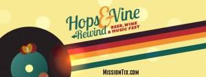 Hops & Vine Rewind Festival