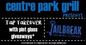 Centre Park Grill Tap Takeover
