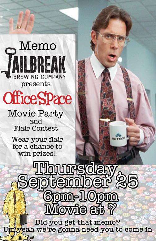 Office Space Movie Night Jailbreak Brewing Company